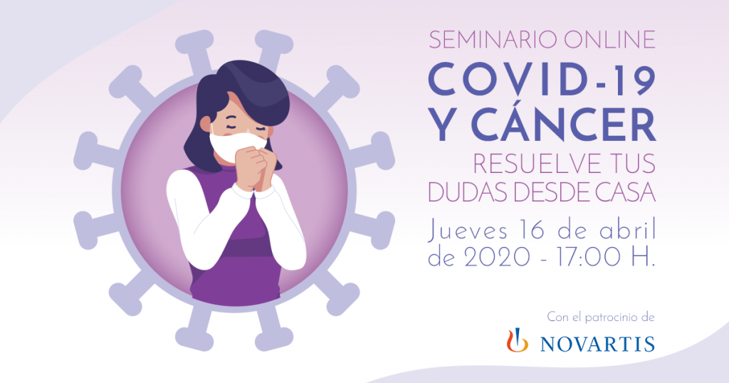 """Seminario online """"COVID-19 y cáncer: resuelve tus dudas desde casa"""""""